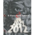 Il Passato E' il Futuro